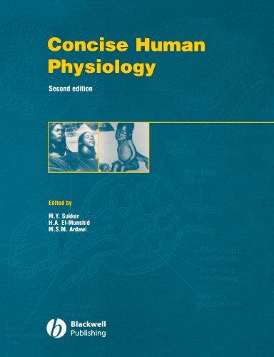 Concise Human Physiology, by M. Y. Sukkar, M. S. M. Ardawi, H. A. El Munshid
