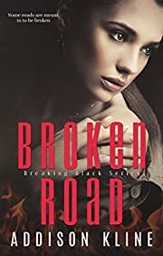 Broken Road (The Breaking Black Series Book 2)
