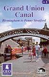 British Waterways Grand Union Canal: Birmingham to Fenny Stratford (Inland Waterways of Britain)