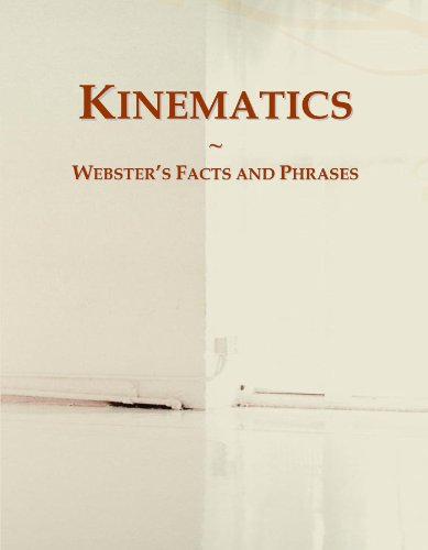 Kinematics: Webster's Facts and Phrases