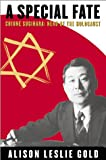 img - for A Special Fate: Chiune Sugihara: Hero of the Holocaust book / textbook / text book