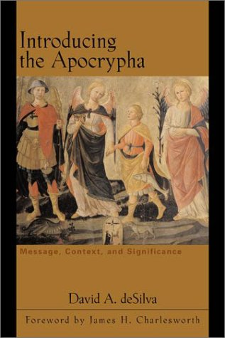 Introducing the Apocrypha: Message, Context, and Significance PDF