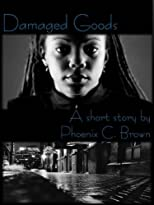 Damaged Goods (A Short Story)