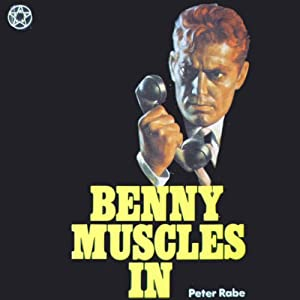 Benny Muscles In | [Peter Rabe]