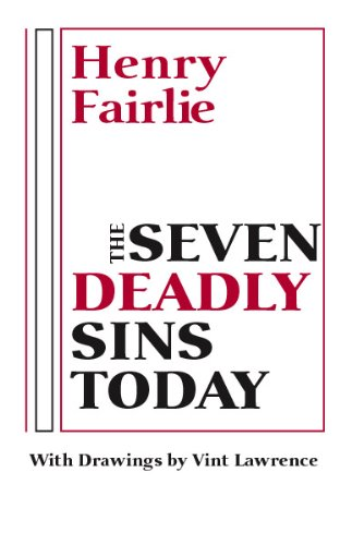 The Seven Deadly Sins Today