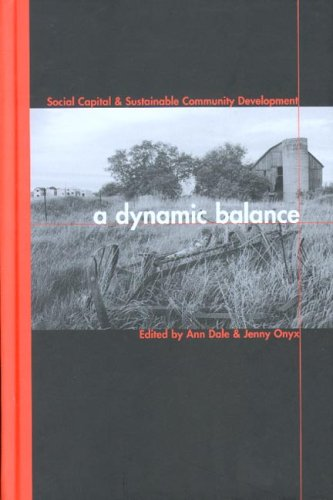 a-dynamic-balance-social-capital-and-sustainable-community-development-sustainability-the-environmen