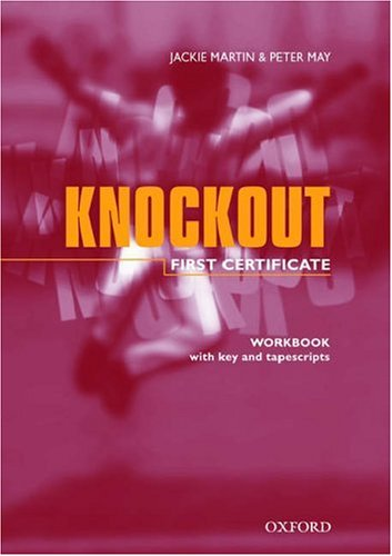 First Certificate Knockout Workbook and Cassette with Key