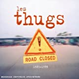 echange, troc Les Thugs - Road Closed 1981 - 1993 - Double digipack