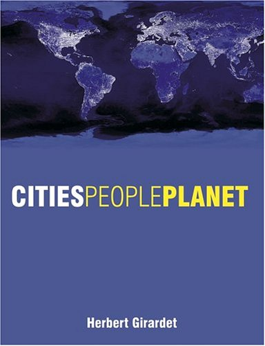 Cities People Planet: Liveable Cities for a Sustainable...