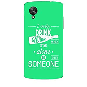 Skin4gadgets Awesome Wine & Dine Quotes, Pattern 29, Color - Orange Phone Skin for NEXUS 5