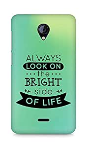 Amez Always look on the Bright Side of Life Back Cover For Micromax Unite 2 A106