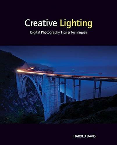 Creative Lighting: Digital Photography Tips and Techniques