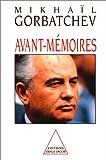 echange, troc Mikhaïl Gorbatchev - Avant-mémoires