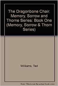 The Dragonbone Chair Memory Sorrow & Thorn Tad