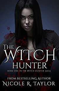 The Witch Hunter: The Witch Hunter Saga #1 by Nicole R Taylor ebook deal