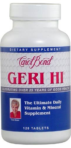 Carol Bond'S Geri-Hi Multiple Vitamins (A Complete Line Of Vitamins And Minerals So Gentle To The System It Can Be Taken On An Empty Stomach 120 Tablets