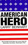 American Hero (0099337010) by Beinhart, Larry