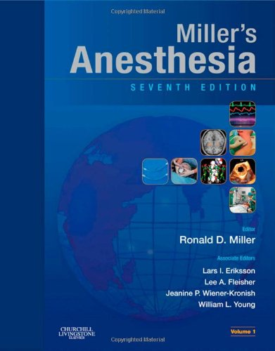 Miller's Anesthesia, 7th Edition  2-Volume Set