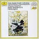 Liszt : Sonate en si mineur - Rhapsodie hongroise n� 6 - Schumann : Sonate pour piano n� 2 - Brahms : Rhapsodies Op. 79