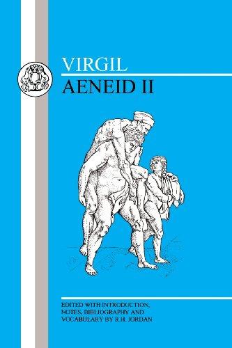 Virgil: Aeneid II (BCP Latin Texts) (Bk. 2)