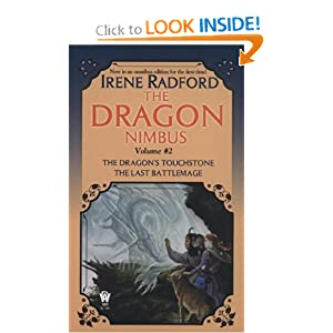 The Dragon Nimbus Novels: Volume II by Irene Radford