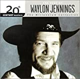 Waylon Jennings 20th Century Masters - The Millennium Collection: The Best of Waylon Jennings