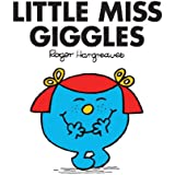 Little Miss Giggles (Mr. Men and Little Miss Book 7)