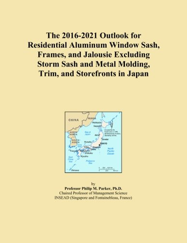 the-2016-2021-outlook-for-residential-aluminum-window-sash-frames-and-jalousie-excluding-storm-sash-