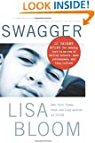 Swagger: 10 Urgent Rules for Raising Boys in an Era of Failing Schools, Mass Joblessness, and Thug Culture