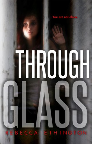 Through Glass (Glass #1) by Rebecca Ethington