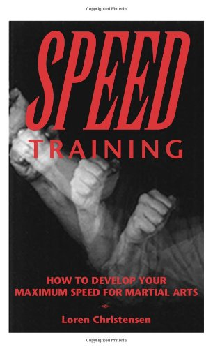 Speed Training : How to Develop Your Maximum Speed for Martial Arts (How To Develop Products compare prices)