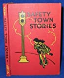safety town stories