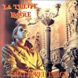 Shattered Image by LA TULIPE NOIRE (1999-01-01)