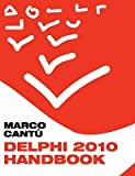 img - for Delphi 2010 Handbook   [DELPHI 2010 HANDBK] [Paperback] book / textbook / text book
