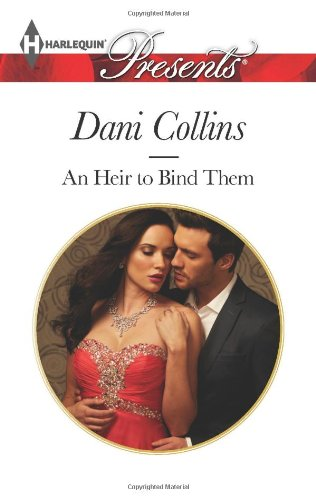 Image of An Heir to Bind Them (Harlequin Presents)