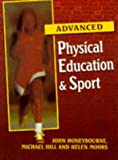 Physical Education and Sport for Advanced Level (0748723862) by Honeybourne, John