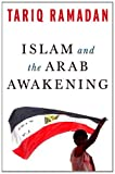img - for Islam and the Arab Awakening book / textbook / text book