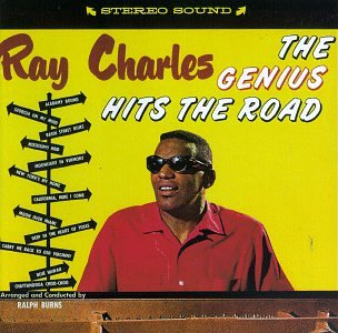 Ray Charles - The Genius Hits The Road - Zortam Music