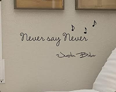 #3 Never say never! -Justin Bieber Vinyl wall art Inspirational quotes and saying home decor decal sticker steams