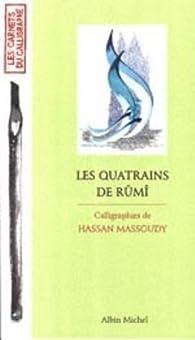 Les Quatrains de Rumi par Djalâl-od-Dîn Rûmî
