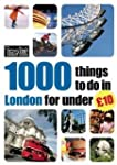 [1000 THINGS TO DO IN LONDON FOR UNDE...