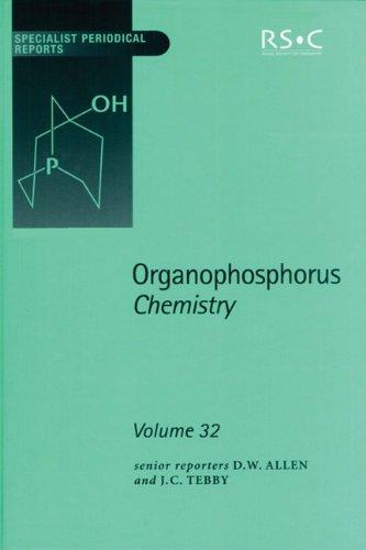 Organophosphorus Chemistry (SPR Organophosphorus Chemistry (RSC)) (Vol 33)