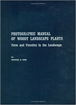 dirr manual of woody landscape plants 6th edition