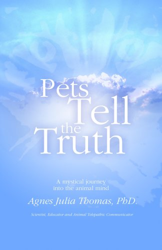 Pets Tell the Truth, A, J THOMAS