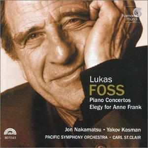 Foss: Piano Concertos, Elegy for Anne Frank / Nakamatsu, Kasman