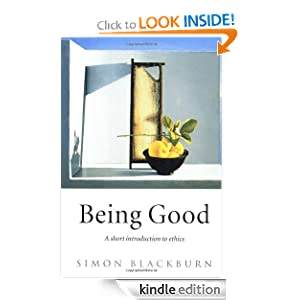 Being Good An Introduction to Ethics eBook Simon Blackburn
