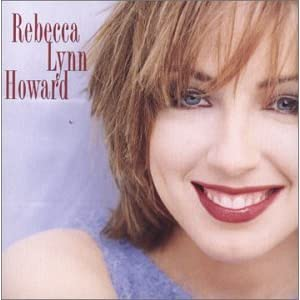 Rebecca Lynn Howard - Believe It Or Not