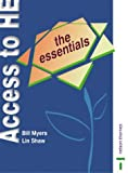 The Essentials: (Access to Higher Education series) (0748785825) by Myers, Bill