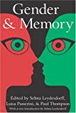 img - for Gender and Memory (Memory and Narrative) book / textbook / text book