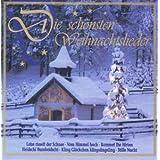 """Die Sch�nsten Weihnachtsliedervon """"Various Artists"""""""